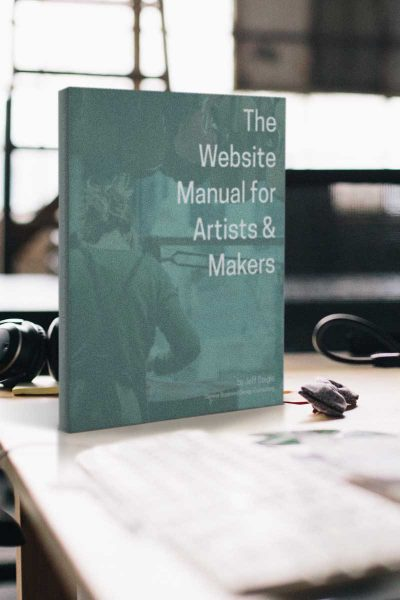 The Website Manual for Artists and Makers